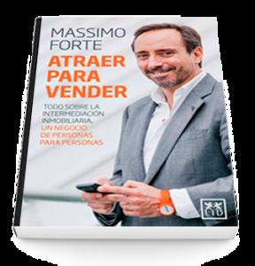 Massimo Forte, Libro, Atraer para vender, Intermediación Inmobiliaria, Inmobiliaria
